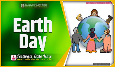 2024 Earth Day Date and Time, 2024 Earth Day Festival Schedule and Calendar