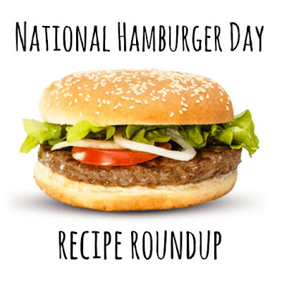 National Hamburger Day Blog Party Recipe Link Up
