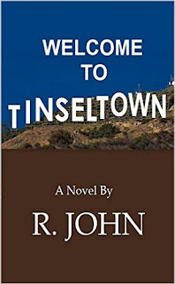 Welcome to Tinseltown - A very spicy romance by R. John