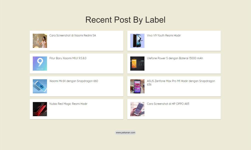 Cara Membuat Recent Post By Label di Halaman Statis Seperti Blog ...