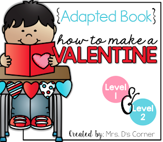 https://www.teacherspayteachers.com/Product/How-to-Make-a-Valentine-Adapted-Books-Level-1-and-Level-2-Valentines-Card-2278419
