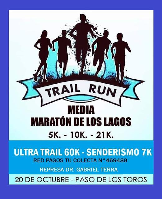 60k 21k 10k 5k y 7k Media maratón de los lagos (Represa Terra - Tacuarembó, 20/oct/2019)