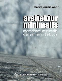 Arsitektur Minimalis: Memahami Minimalis Dalam Arsitektur