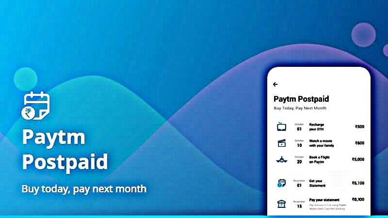 Paytm Launched Paytm Postpaid: Learn All About It     - mobilereview