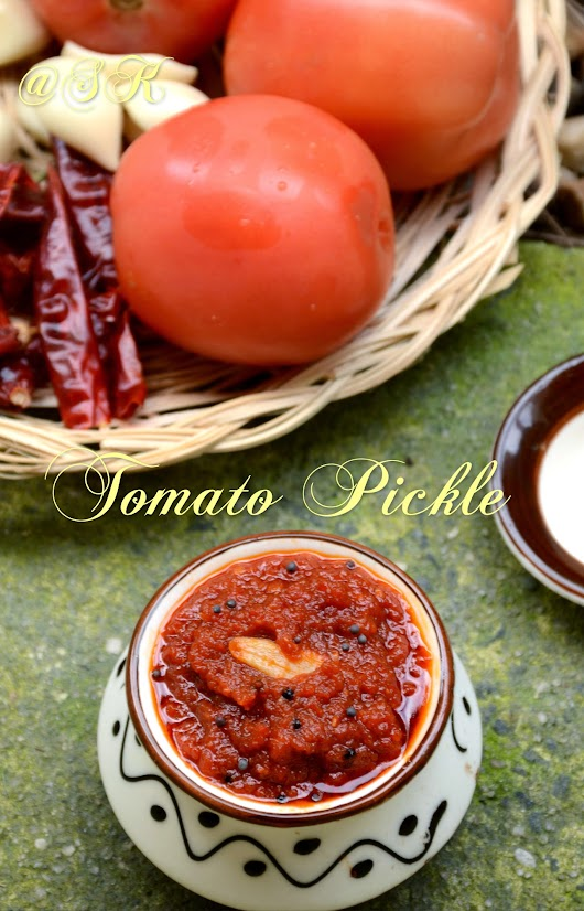 Tomato Pickle - தக்காளி ஊறு காய்- Summer special - Step by step