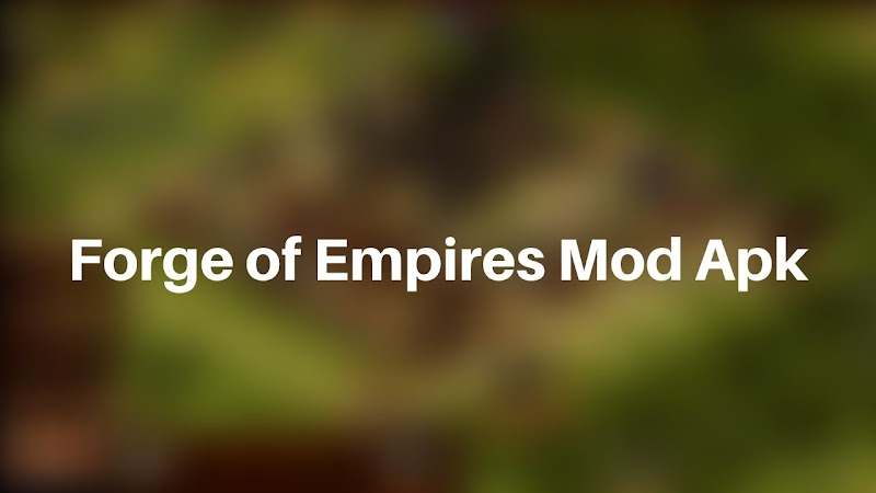 Download Forge of Empire Mod Apk v1.161.1 [Unlimited Diamonds]