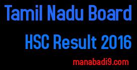 Tamil Nadu HSC Result 2016, TN HSC Result 2016, Tamil Nadu Board 12th Result 2016