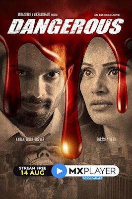 Dangerous Season 1 Hindi Complete WEB Series 720p HDRip HEVC