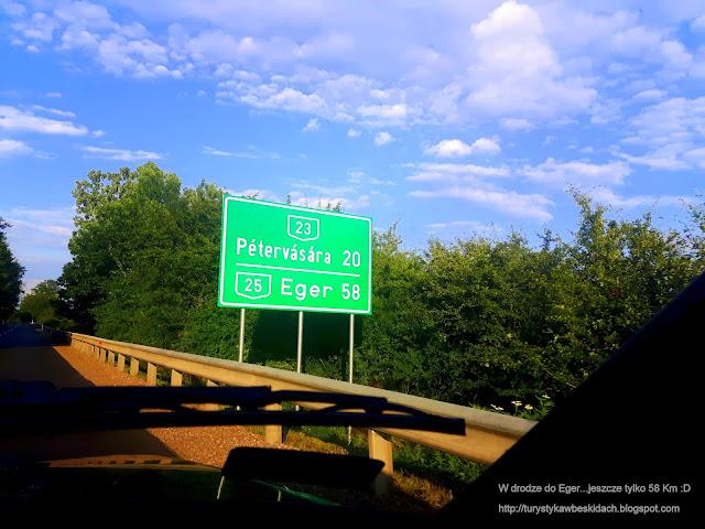 Jeszcze Tylko 58 Kilometrów i Będziemy w Egerze