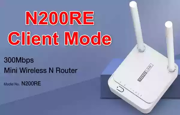 Firmware Totolink N200RE Client Mode