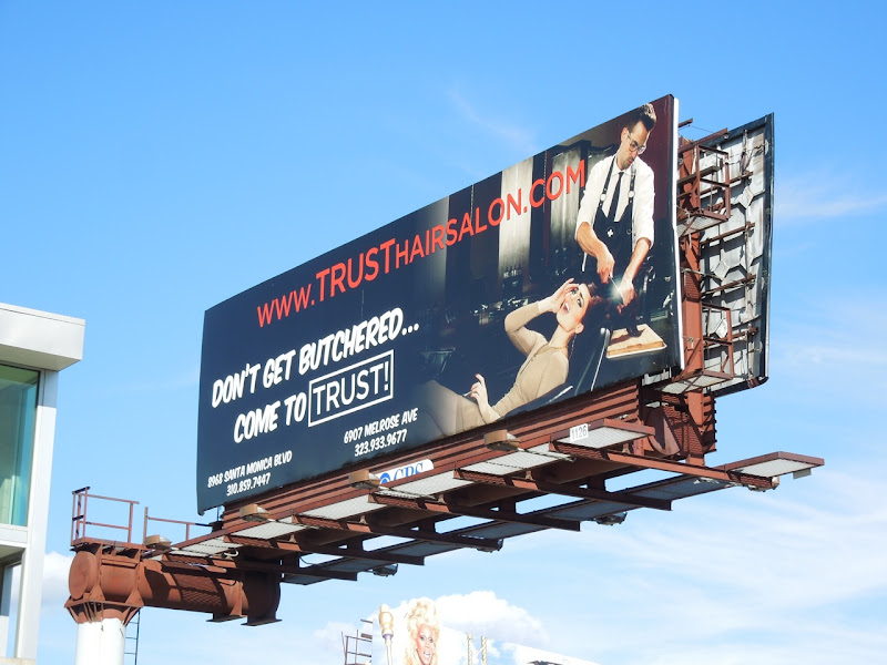 Trust Hair Salon Dont get butchered billboard
