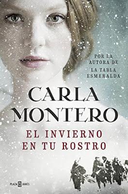 LIBRO - El invierno en tu rostro : Carla Montero   (Grijalbo -  5 mayo 2016)  NOVELA | Edición papel & digital ebook kindle  Comprar en Amazon España