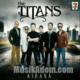 Download Lagu The Titans Terbaru