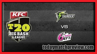 Today BBL T20 49th Match Prediction Sixer vs Thunder Dream 11 Tips