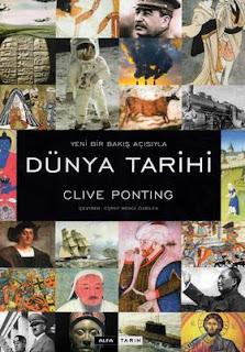 Clive Ponting - Yeni Bir Bakış Açısıyla Dünya Tarihi