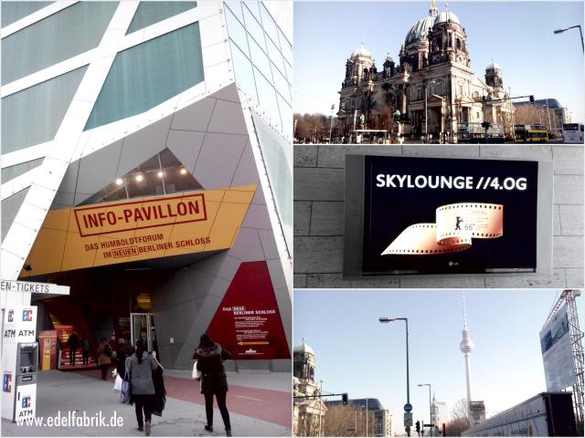 Info-Pavillon des Humboldt-Forum, Berliner Dom, Fernsehturm Berlin