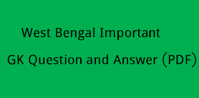West Bengal Important GK Question and Answer in Bengali PDF Download