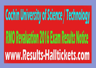 Cochin University of Science / Technology RMO Revaluation 2016 Exam Results Notice