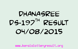 DHANASREE DS 197 Lottery Result 4-8-2015