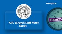 AMC Sahayak Staff Nurse Result