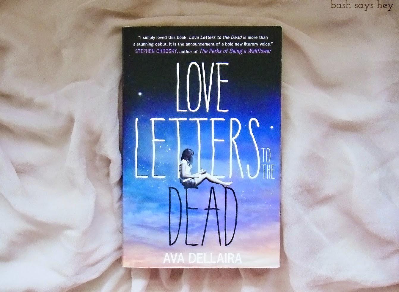 Books Love Letters To The Dead by Ava Dellaira
