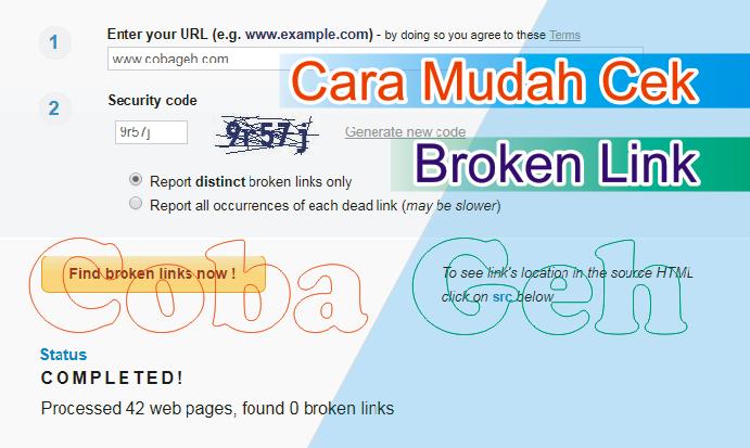Coba Geh Cara Cek Broken Link Pada Website, Blog Kita Dengan Mudah