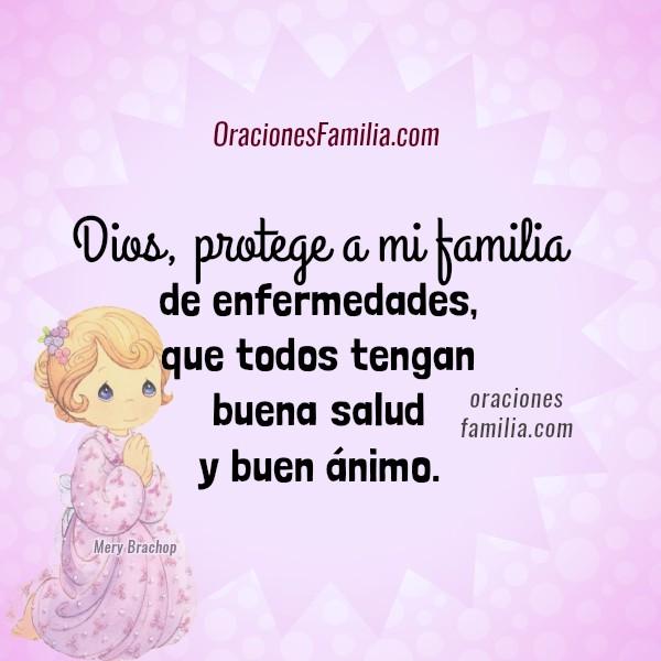 Oración por mi familia, Dios bendiga mi familia, protección de familia, frases de oraciones por hijos, pareja, padres por Mery Bracho