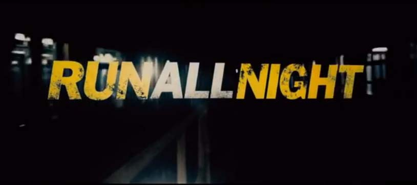 Film Bioskop: Run All Night 2015 (Liam Neeson)