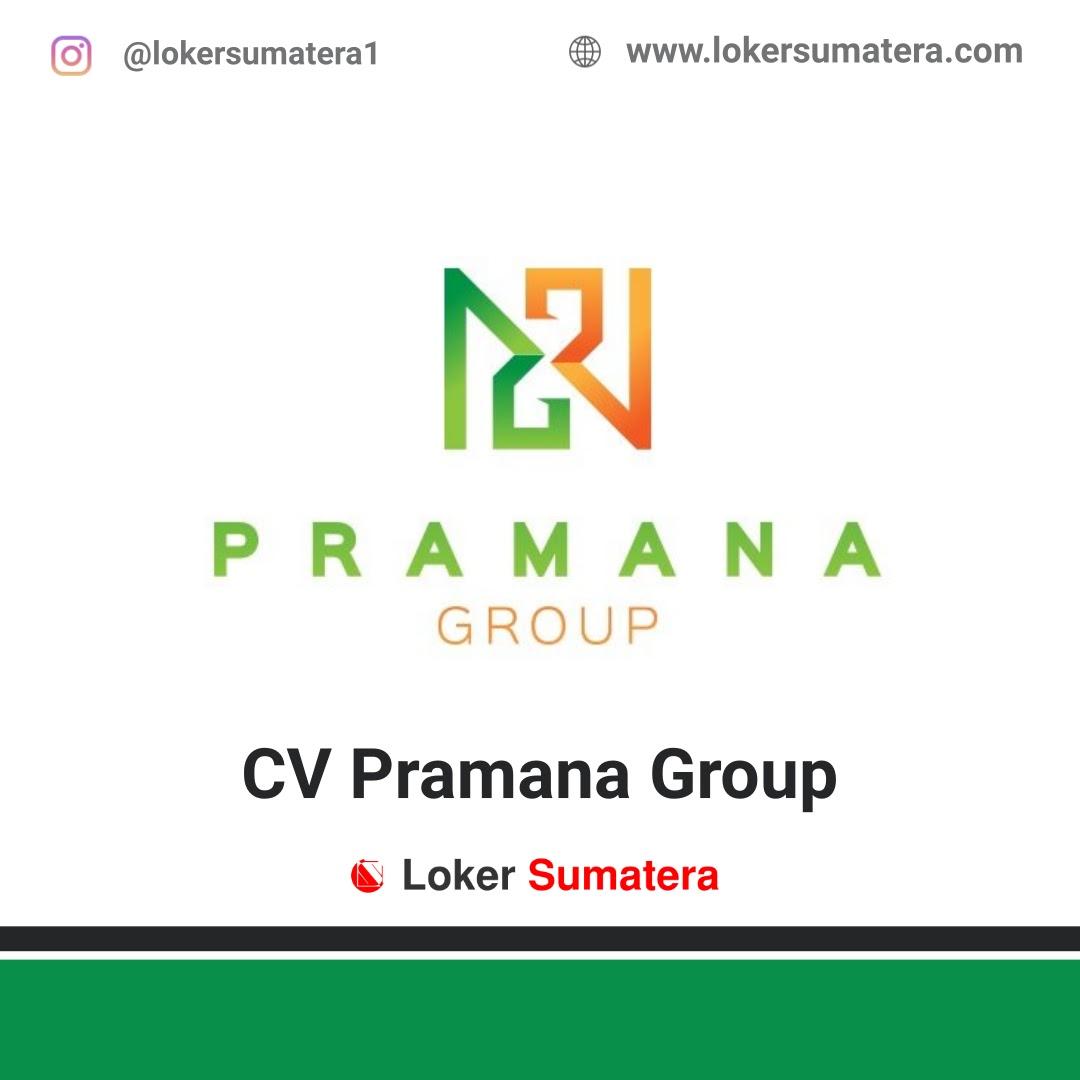Lowongan Kerja Medan: CV Pramana Group Maret 2021