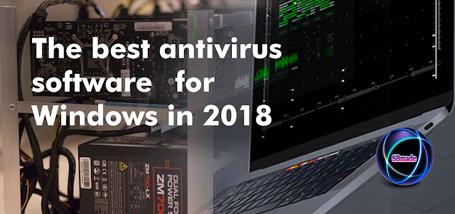 The Best Antivirus Software for Windows in 2018