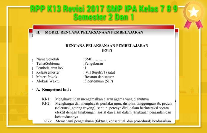 RPP K13 Revisi 2017 SMP IPA Kelas 7 8 9 Semester 2 Dan 1