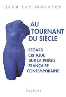 Au tournant du siècle Jean-Luc Maxence