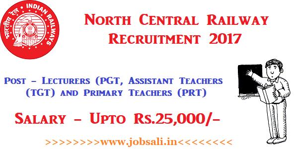 Railway Tecaher Recruitment, Indian Railway Jobs, Railway jobs for Graduates