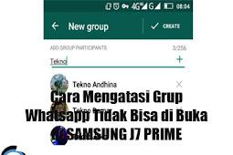 Cara Mengatasi Grup Whatsapp Tidak Bisa di Buka di SAMSUNG J7 PRIME