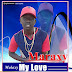 Marax - My Love (Download New Audio)
