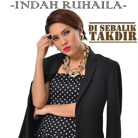 Indah Ruhaila - Di Sebalik Takdir MP3
