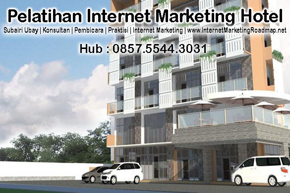 Biaya Jasa Internet Marketing, strategi pemasaran hotel,