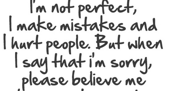 I Am Not Perfect I Make Mistakes And I Hurt