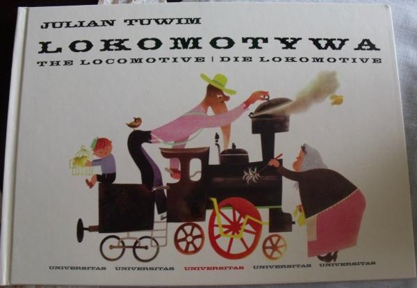Słowem Malowane Julian Tuwim Lokomotywa The Locomotive