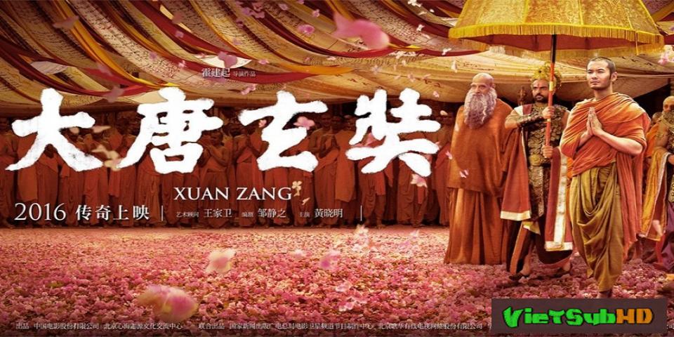 Phim Đại Đường Huyền Trang VietSub HD | Da Tang Xuan Zang 2016