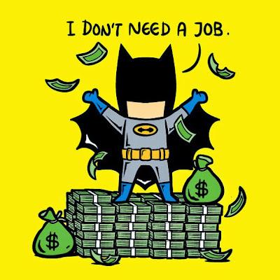 Por ultimo Batman no necesita trabajo porque rico.