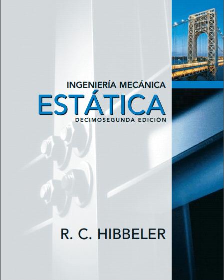 Ingeniería mecánica: Estática, 12va Edición – Russell C. Hibbeler