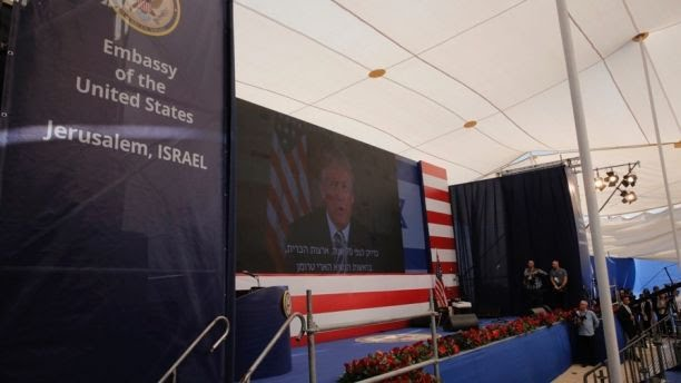 Official Opening of USA Embassy in Jerusalem