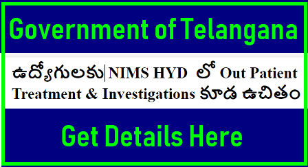 NIMS Hyderabad Proving Free Out Patient Treatment and Investigation for TS Employees/2018/08/nims-hyderabad-providing-out-patient-treatment-and-investigation-for-Telangana-employees-download-nims-map.html