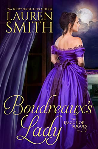 Boudreaux's Lady (The League of Rogues Book 15)