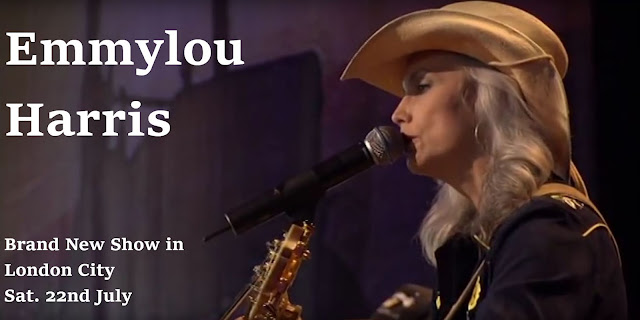 emmylou A date for your diary. Emmylou in London City 22nd July