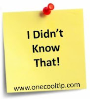 I Didn't Know That! - www.onecooltip.com