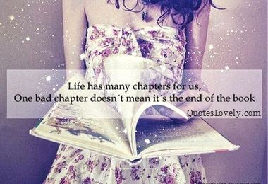 Life has many chaptres for us