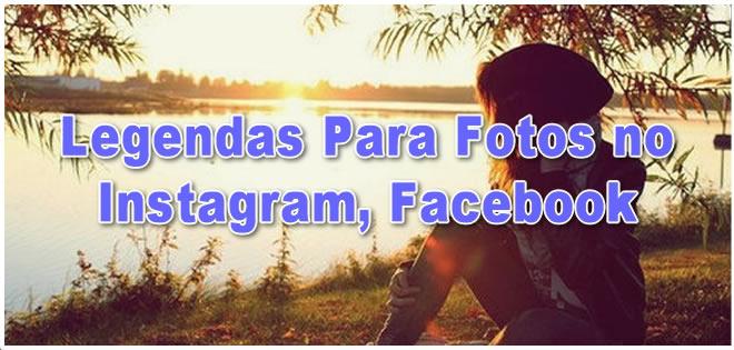 Legendas Para Fotos No Instagram Facebook Zap Frases