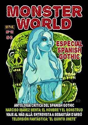 Monster World un fanzine excelente que llega a su onceavo número